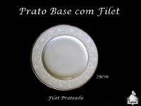 Prato Base com Filet e detalhes - MODELO LUXO